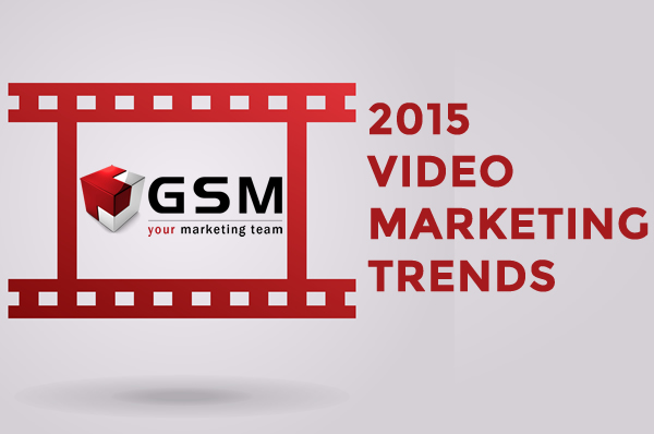 Video Marketing Trends For 2015