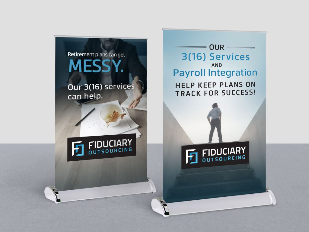 2 tabletop standing banners with marketing messages for Fiduciary Outsourcing