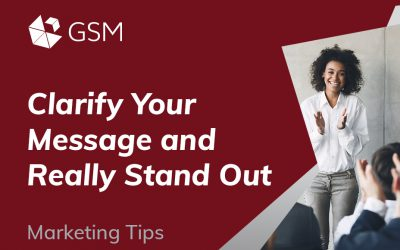 Clarify Your Message and Really Stand Out
