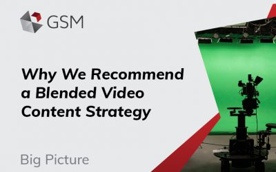 Why We Recommend a Blended Video Content Strategy