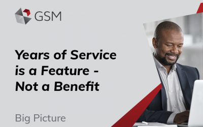 Years of Service is a Feature – Not a Benefit